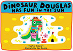 Dinosaur Douglas has fun in the sun